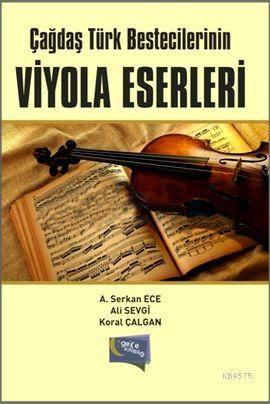 Çagdas Türk Bestecilerinin Viyola Eserleri