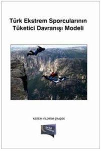 Türk Estrem Sporcularının Tüketici Davranışı Modeli