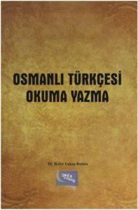 Osmanlıca Türkçesi Okuma Yazma