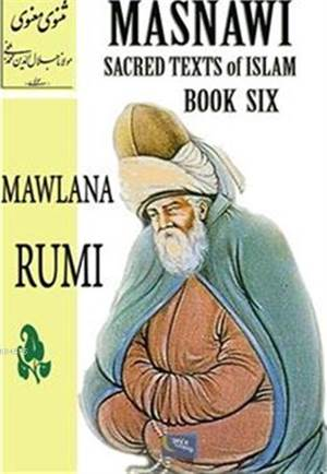 Masnawi Sacred Texts Of Islam - Book Six
