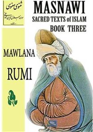 Masnawi Sacred Texts Of Islam - Book Three