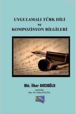 Uygulamali Türk Dili ve Kompozisyon Bilgileri