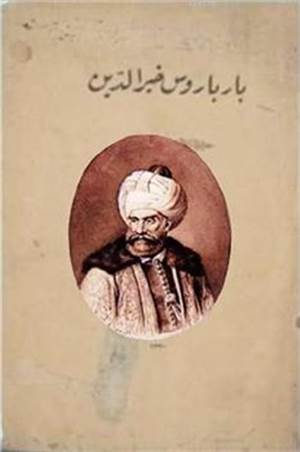 Barbaros Hayrettin Pasa (Osmanlica)