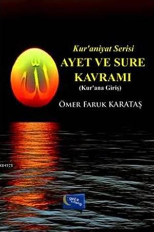 Ayet ve Sure Kavrami; Kur'aniyat Serisi