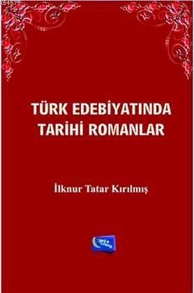 Türk Edebiyatında Tarihi Romanlar