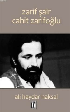 Zarif Şair Cahit Zarifoğlu