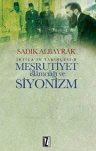 Meşrutiyet İslamcılığı ve Siyonizm