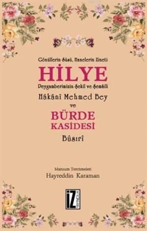 Hilye Ve Bürde Kasidesi; Hakani Mehmed Bey Busıri