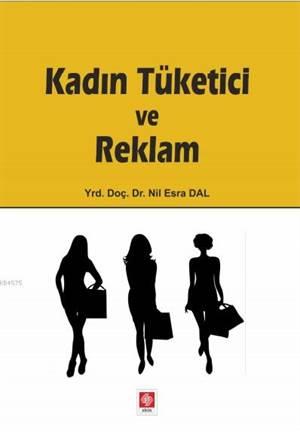 Kadın Tüketici Ve Reklam