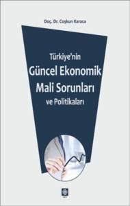 Türkiyenin Güncel Ekonomik Mali Sorunları Ve Pol.