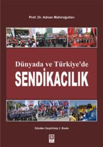 Dünyada Ve Türkiyede Sendikacılık