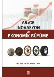 Arge İnovasyon Ve Ekonomik Büyüme