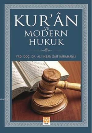 Kur'ân ve Modern Hukuk