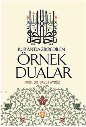 Kur'an'da Zikredilen Örnek Dualar