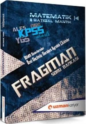 Kpss Fragman Soru Bankası; Matematik&Sayısal Mantık(Tamamı Çözümlü)