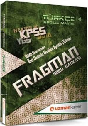 Kpss Fragman Soru Bankası; Türkçe & Sözel Mantık(Tamamı Çözümlü)