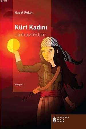 Kürt Kadını; -Amazonlar-