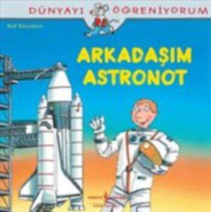 Arkadaşım Astronot