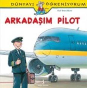 Arkadaşım Pilot