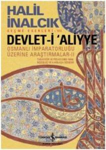 Devlet-i Aliyye: Osmanlı İmparatorluğu Üzerine Araştırmalar- 2
