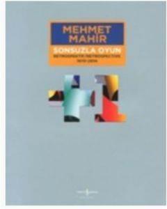 Sonsuzla Oyun Retrospektif 1970-2014