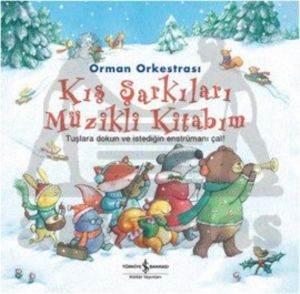 Orman Orkestrası-Kış Şarkıları Müzikli Kitabım