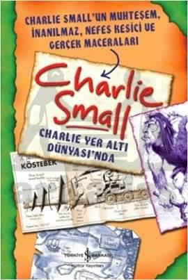 Charlie Small-Charlie Yer Altı Dünyasında