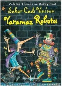 Sakar Cadı Vini'nin Yaramaz Robotu