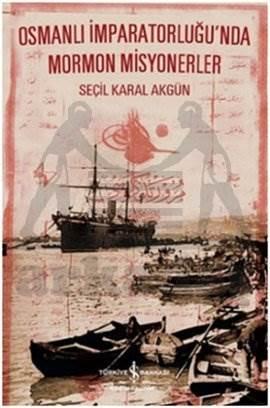 Osmanlı İmparatorluğu'nda Mormon Misyonerler