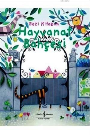 Gezi Kitabım; Hayvanat Bahçesi