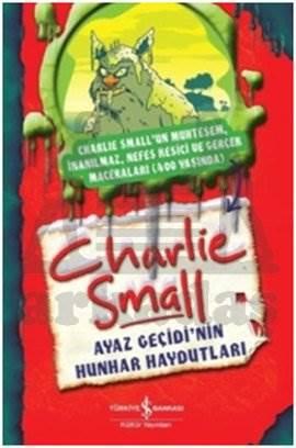 Charlie Small - Ayaz Geçidi'nin Hunhar Haydutları