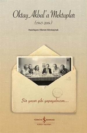 Oktay Akbal' a Mektuplar (1943-2014)