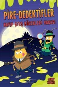 Pire - Dedektifler Kayıp Ateş Böcekleri Vakası