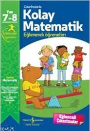 Çıkartmalarla Kolay Matematik 7-8 Yaş