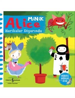 Minik Alice Harikalar Diyarında (Hareketli Kitap)