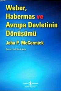 Weber Habermas ve Avrupa Devletinin Dönüşümü