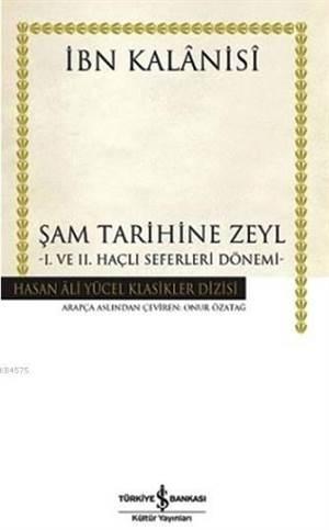 Şam Tarihine Zeyl (Ciltli)