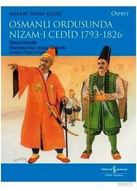 Osmanlı Ordusunda Nizam-ı Cedid 1793-1826