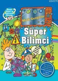 Minik Gezginler - Süper Bilimci (Ciltli)