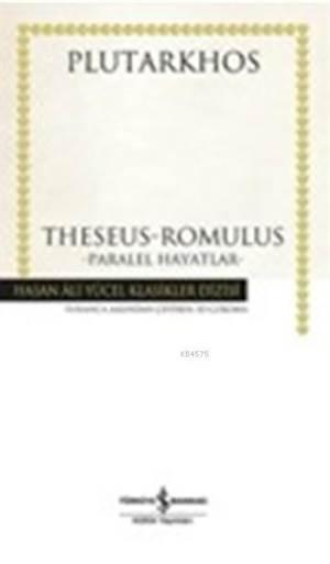 Theseus Romulus - Paralel Hayatlar