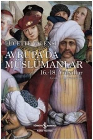 Avrupa'da Müslümanlar 16-18. Yüzyıllar