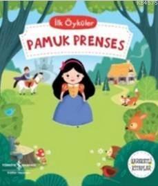 İlk Öyküler Pamuk Prenses