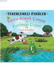 Tekerlemeli Öyküler - Yavru Köpek, Çomar Kurbağa Çopar
