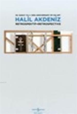 Halil Akdeniz Retrospektif