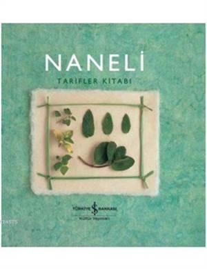 Naneli Tarifler Kitabı (Ciltli)