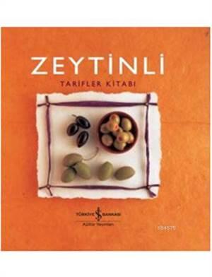 Zeytinli Tarifler Kitabı (Ciltli)