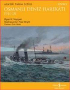 Osmanlıda Deniz Harekatı 1911-18