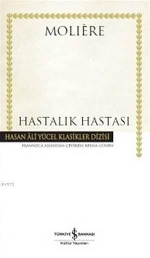 Hastalık Hastası; Hasan Ali Yücel Klasikler Dizisi