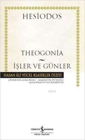 Theogonia - İşler Ve Günler
