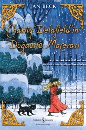 Charity Delafield'in Doğaüstü Macerası